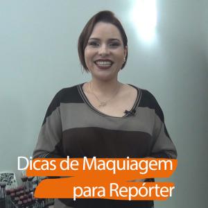 Dicas de Maquiagem para Repórter de Tv. Curso Repórter de Tv do Jornalista Arnaldo Ferraz. Oficina da Midia